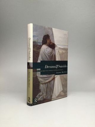 DREAMS AND SUICIDES: The Greek Novel from Antiquity to the Byzantine Empire. Suzanne MacAlister