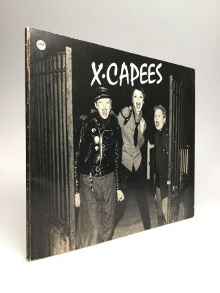 X-CAPEES: A San Francisco Punk Photo Documentary. Raye Santos, Richard McCaffree, f-Stop Fitzgerald