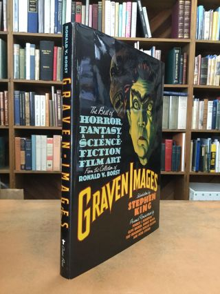GRAVEN IMAGES: The Best Horror, Fantasy, and Science-Fiction Film Art from the Collection of...