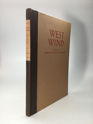 WEST WIND: The Life Story of Joseph Reddeford Walker, Knight of the Golden Horseshoe. Douglas S....