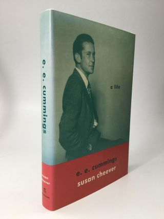 E.E. CUMMINGS: A Life. Susan Cheever.