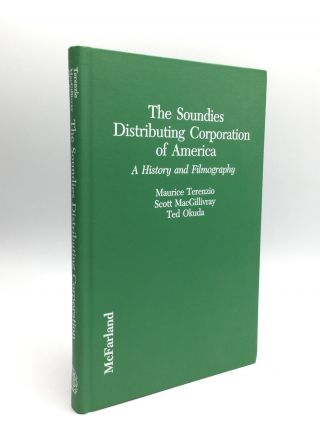 "THE SOUNDIES DISTRIBUTING CORPORATION OF AMERICA: A History and Filmography of Their ""Jukebox""..."