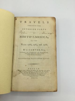 TRAVELS THROUGH THE INTERIOR PARTS OF NORTH-AMERICA, IN THE YEARS 1766, 1767, AND 1768.