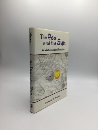 THE PEA AND THE SUN: A Mathematical Primer. Leonard M. Wapner.
