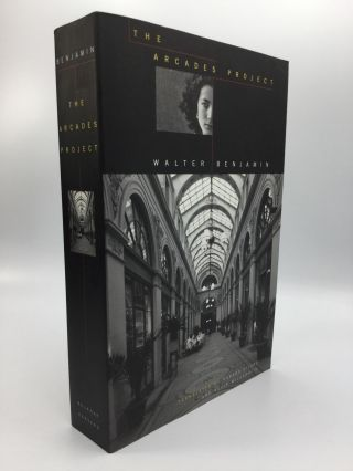 THE ARCADES PROJECT: Translated by Howard Eiland and Kevin McLaughlin. Walter Benjamin