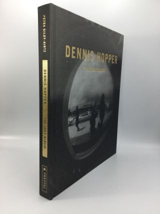 DENNIS HOPPER: The Lost Album - Vintage Prints from the Sixties. Petra Giloy-Hirtz