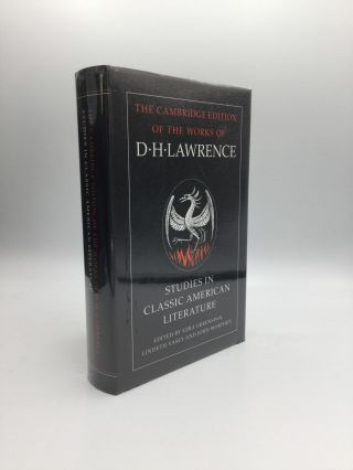 The Cambridge Edition of the Works of D. H. Lawrence: STUDIES IN CLASSIC AMERICAN LITERATURE. D....