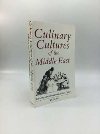 CULINARY CULTURES OF THE MIDDLE EAST. Sami Zubaida, Richard Tapper