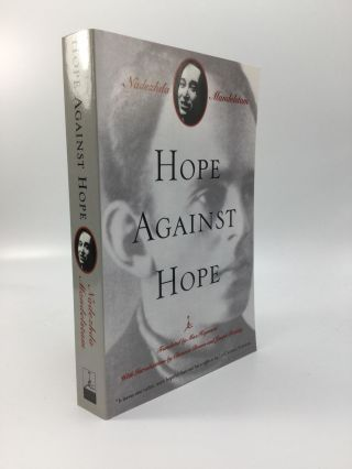 HOPE AGAINST HOPE: Translated from the Russian by Max Hayward. Nadezhda Mandelstam