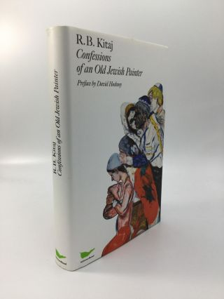 CONFESSIONS OF AN OLD JEWISH PAINTER: Autobiography. R. B. Kitaj