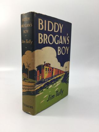 BIDDY BROGAN'S BOY. Jim Tully