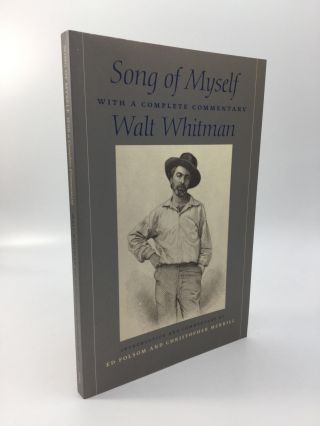 SONG OF MYSELF, With a Complete Commentary. Walt Whitman