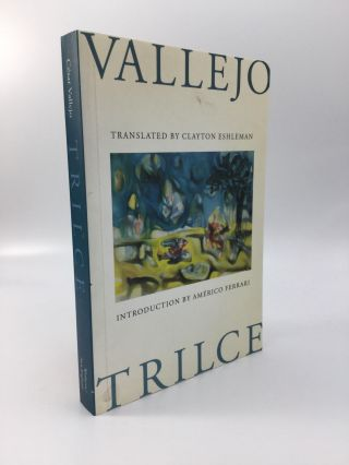 TRILCE: Translated by Clayton Eshleman