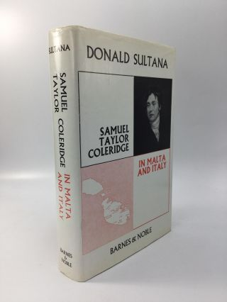 SAMUEL TAYLOR COLERIDGE IN MALTA AND ITALY. Donald Sultana