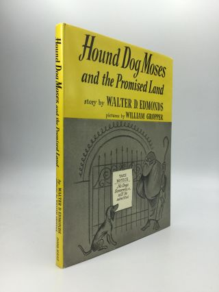 HOUND DOG MOSES AND THE PROMISED LAND. Walter D. Edmonds