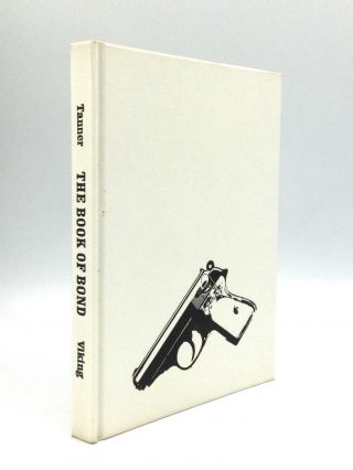 THE BOOK OF BOND, OR EVERY MAN HIS OWN 007