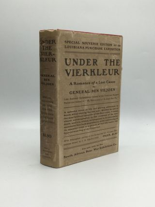 UNDER THE VIERKLEUR: A Romance of a Lost Cause. General Ben Viljoen