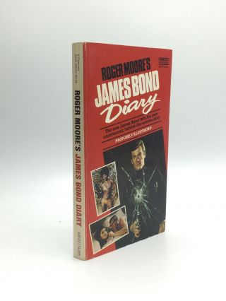 Roger Moore's JAMES BOND DIARY. Roger Moore