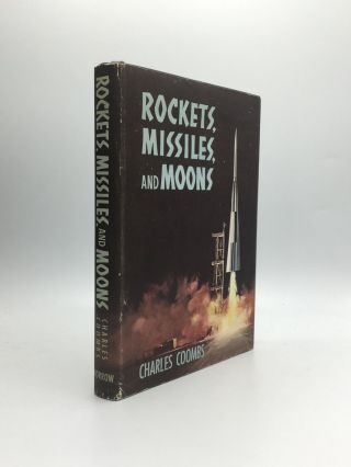ROCKETS, MISSILES, AND MOONS. Charles Coombs