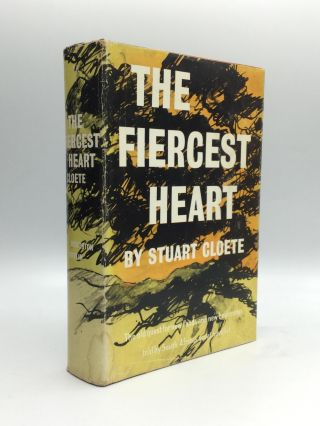 THE FIERCEST HEART. Stuart Cloete