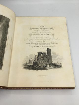 THE BORDER ANTIQUITIES OF ENGLAND AND SCOTLAND; Comprising Specimens of Architecture and Sculpture, and Other Vestiges of Former Ages, Accompanied by Descriptions. Together with Illustrations of Remarkable Incidents in Border History and Tradition, and Original Poetry.