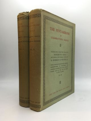 THE PENTAMERONE OF GIAMBATTISTA BASILE: Translated from the Italian of Benedetto Croce, Now...