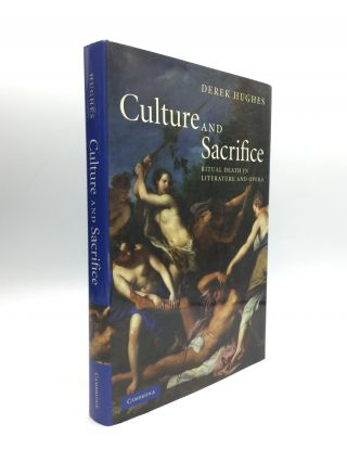 CULTURE AND SACRIFICE: Ritual Death in Literature and Opera. Derek Hughes