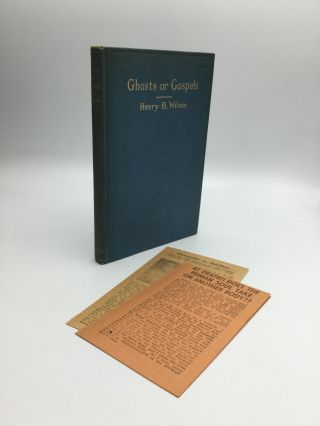 GHOSTS OF GOSPELS: The Methods of Spiritualism in Healing Compared with the Methods of Christ....