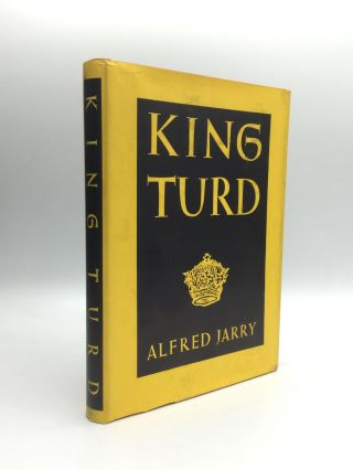 KING TURD. Albert Jarry