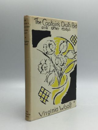THE CAPTAIN'S DEATH BED AND OTHER ESSAYS. Virginia Woolf