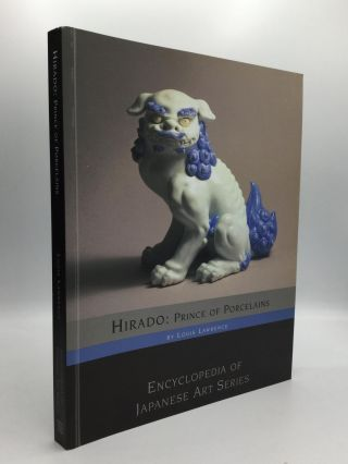 HIRADO: Prince of Porcelains. Louis Lawrence