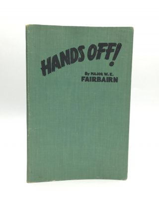 HANDS OFF! Self-Defense for Women. Major W. E. Fairbairn