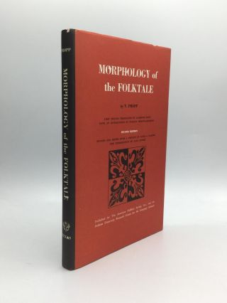 MORPHOLOGY OF THE FOLKTALE. Vladimir Propp