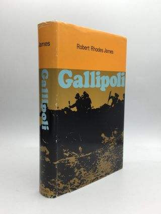 GALLIPOLI. Robert Rhodes James