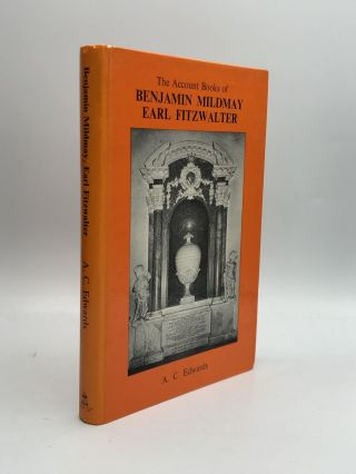 THE ACCOUNT BOOKS OF BENJAMIN MILDMAY, EARL FITZWALTER. A. C. Edwards