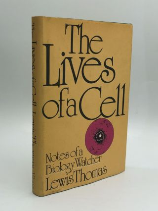 THE LIVES OF A CELL: Notes of a Biology Watcher. Lewis Thomas
