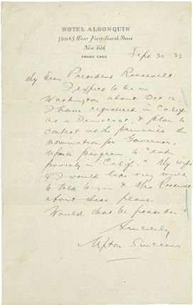 AUTOGRAPH LETTER SIGNED TO PRESIDENT FRANKLIN DELANO ROOSEVELT REGARDING HIS BID FOR THE...