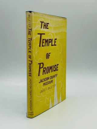 THE TEMPLE OF PROMISE: Jackson County, Missouri. Julius C. Billeter