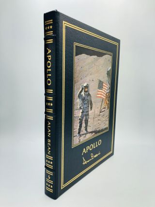 APOLLO: An Eyewitness Account by Astronaut / Explorer Artist / Moonwalker Alan Bean. Alan Bean,...