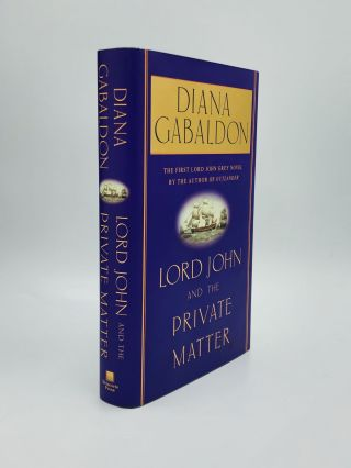 LORD JOHN AND THE PRIVATE MATTER. Diana Gabaldon