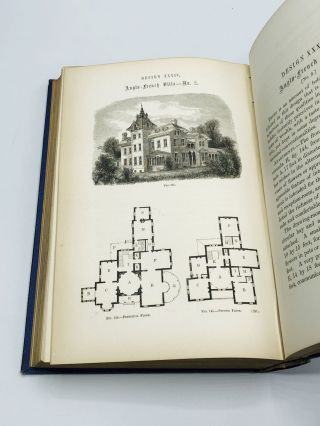 SLOAN'S HOMESTEAD ARCHITECTURE, Containing Forty Designs for Villas, Cottages, and Farm Houses, with Essays on Style, Construction, Landscape Gardening, Furniture, etc., etc.