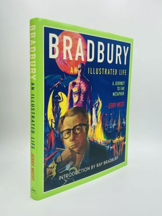 BRADBURY: An Illustrated Life - A Journey to Far Metaphor. Jerry Weist