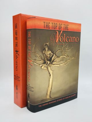 THE TOP OF THE VOLCANO: The Award-Winning Stories of Harlan Ellison. Harlan Ellison