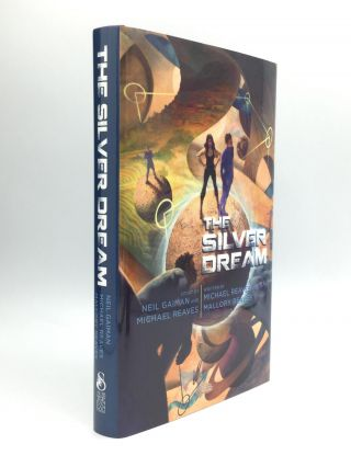 THE SILVER DREAM. Neil Gaiman, Michael Reaves, Mallory Reaves