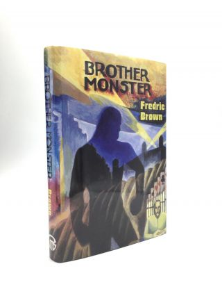 BROTHER MONSTER. Fredric Brown