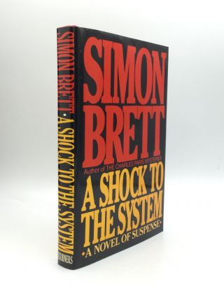 A SHOCK TO THE SYSTEM. Simon Brett