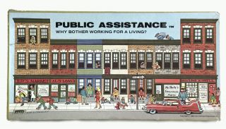 PUBLIC ASSISTANCE: Why Bother Working for a Living?