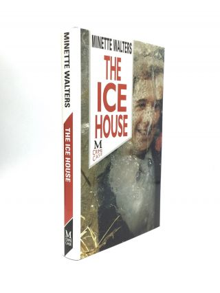 THE ICE HOUSE. Minette Walters