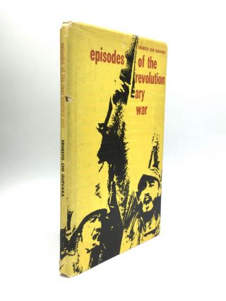 EPISODES OF THE REVOLUTIONARY WAR. Ernesto Che Guevara