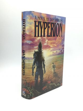HYPERION, THE FALL OF HYPERIAN, ENDYMION. Dan Simmons